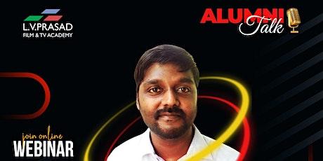 "Webinar by LVPA Alumni Dorai Prakash on ""Editing – Hub Of Post Production"" tickets"