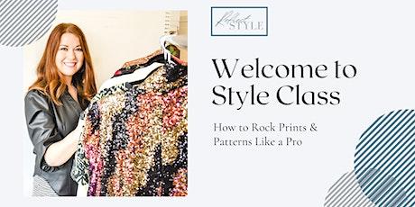 Style Class - How to Rock Prints & Patterns Like a Pro biglietti