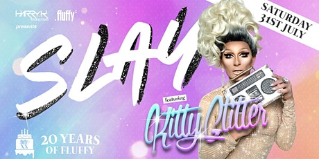SLAY 20 Years Of FLUFFY Dance Party tickets