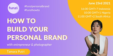 How to build your personal brand tickets