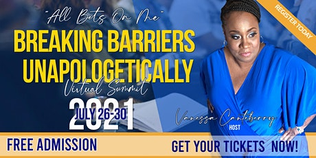 Breaking Barriers Unapologetically tickets