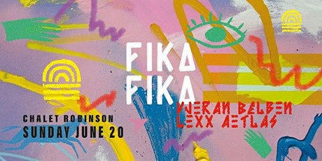 FIKA FIKA ❂  JUNE 20 tickets