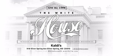 The White House - The All White Day Party tickets