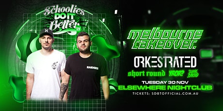 Schoolies Do It Better •  Tues 30th November tickets