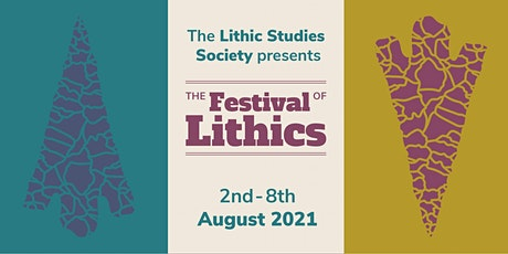 Bringing Lithics Home - Festival of Lithics 2021 tickets