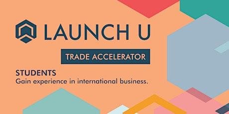 Launch U Trade Accelerator Program (LTA) Information Session tickets