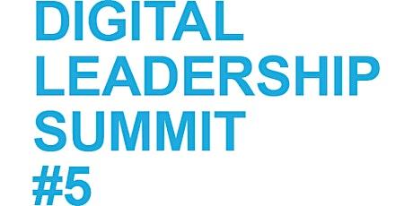 Digital Leadership Summit #5 Tickets