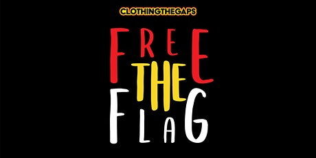 NAIDOC - Free the Flag lunchtime yarn tickets