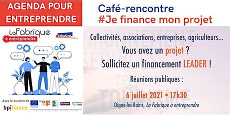 CAFE-RENCONTRE #Je finance mon projet avec LEADER billets