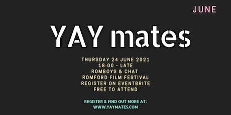YAY mates - Romboys & Chat tickets