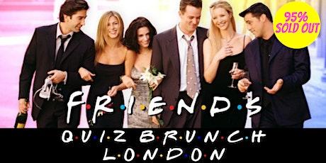 Friends Quiz Bottomless Brunch tickets