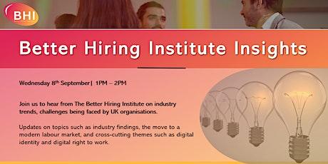 Better Hiring Institute Insights tickets