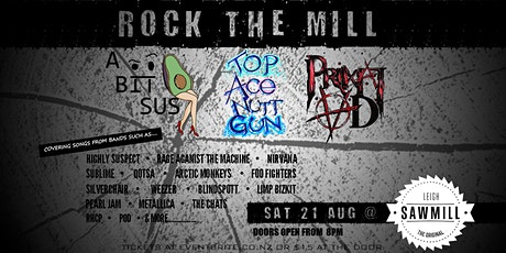 ROCK THE MILL with A Bit Sus, Top Ace Nutt Gun & Primal AD tickets