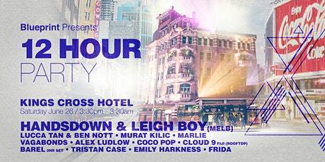 Blueprint 12hr party @The Cross- Ft Handsdown &  Leigh Boy, Cloud 9 Fiji ++ tickets