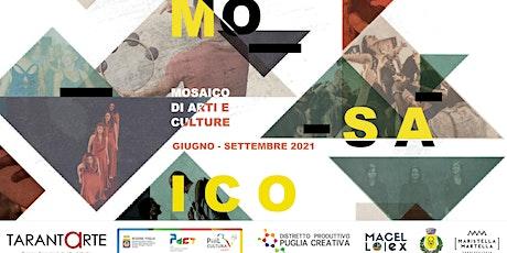 """Mosaico di Arti e Culture: """"Il tarantismo mediterraneo"""" e """"Veleno"""" biglietti"""