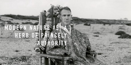 Modern Nature #5 | a herb of princely authority tickets