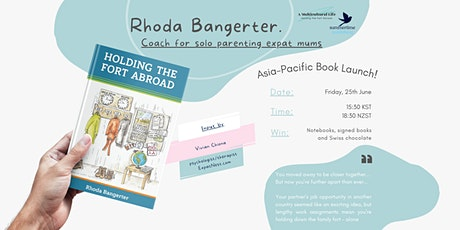 Rhoda Bangerter's Asia-Pacific Book Launch for Holding the Fort Abroad tickets