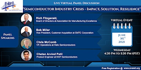 Semiconductor Industry Crisis - Impact, Solution, Resilience tickets