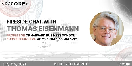 Fireside Chat with Thomas Eisenmann, Prof at HBS & ex-Principal at McKinsey tickets
