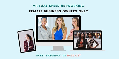 Virtual Speed Networking [Worldwide] - Female Business Owners Only tickets