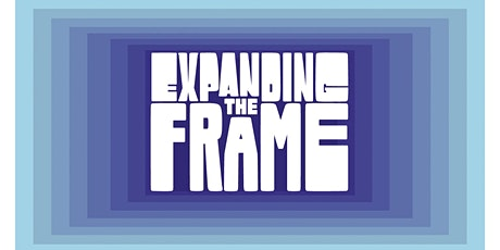 Expanding the Frame tickets