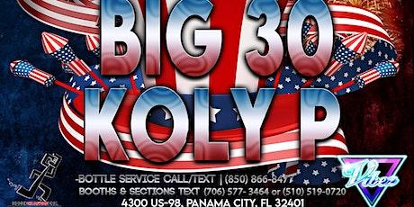 BIG30 & KolyP LIVE @Vibez! July 4th tickets