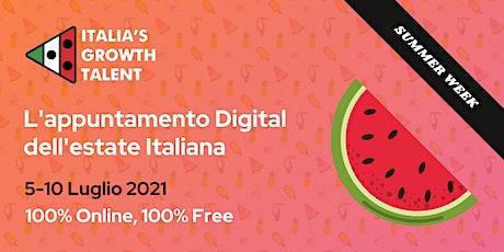 ITALIA'S GROWTH TALENT SUMMER WEEK 2021 biglietti