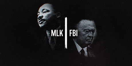 """Learning to Adapt II: The Bio-Pic –""""MLK/FBI"""" Film Screening and Q&A tickets"""