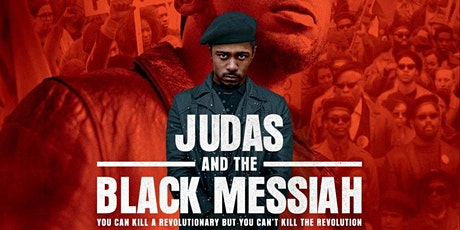 """""""Judas and the Black Messiah"""" Film Screening and Q&A tickets"""