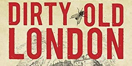 Dirty Old London - An Online Talk by Lee Jackson tickets