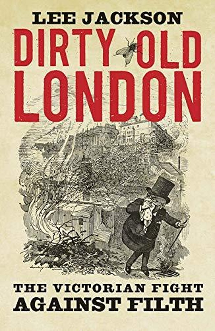 Dirty Old London - An Online Talk by Lee Jackson image