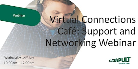 Virtual Connections Café: Support and Networking Webinar tickets