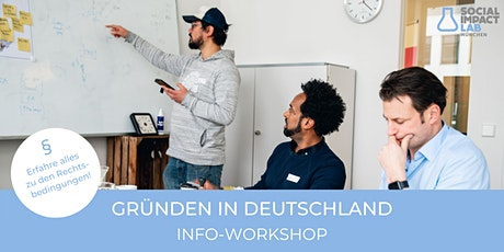 GRÜNDEN IN DEUTSCHLAND - Info-Workshop (online) Tickets