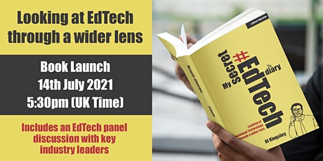 Looking at EdTech through a wider lens - Official Launch! tickets