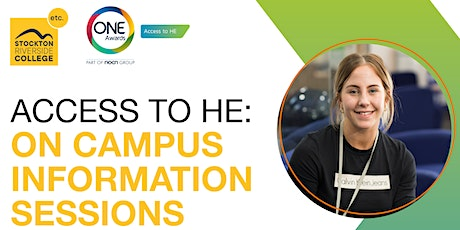 Access to Higher Education: On Campus Information Sessions tickets