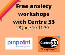 Anxiety Workshop with Centre 33 tickets