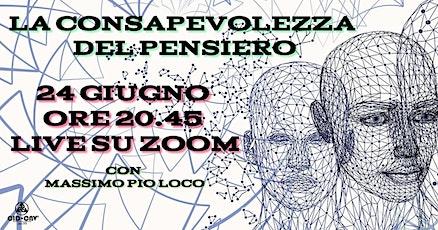 """Seminario online """"La consapevolezza del pensiero"""" con M. Pio Loco biglietti"""