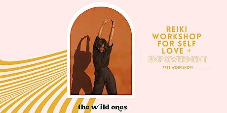 Reiki Workshop for Self Love + Empowerment tickets