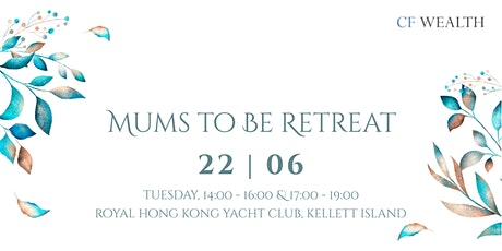 Mums to Be Retreat tickets