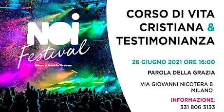 Corso di vita cristiana & testimonianza biglietti