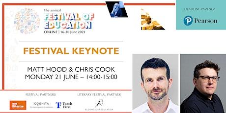Festival of Education | Keynote - Matt Hood & Chris Cook tickets
