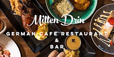 Dinner at Mitten Drin tickets