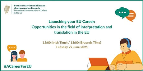Opportunities in the field of Interpretation and Translation in the EU tickets