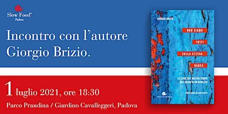 Incontro con Giorgio Brizio - Non siamo tutti sulla stessa barca biglietti