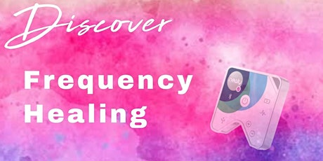 Discover Frequency Healing tickets