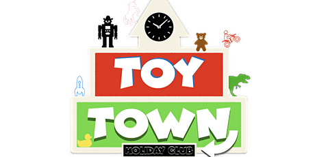 Holiday Club, Toy Town tickets