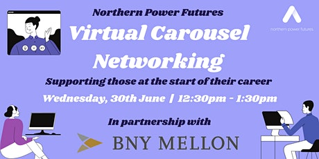 Northern Power Futures Virtual Networking in partnership with BNY Mellon tickets