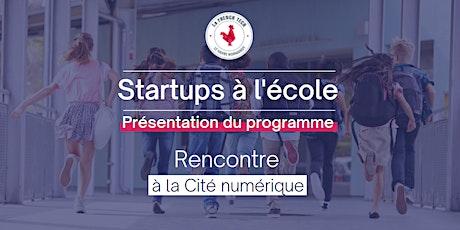 """Présentation du programme """"Startups à l'école"""" billets"""