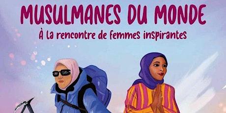 Musulmanes du monde racontées par Elise Saint-Jullian billets