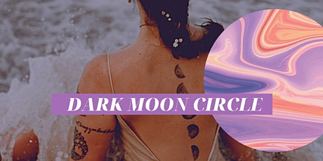 A Dark Moon Circle: That Was Then, This Is Now tickets